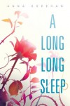 A Long, Long Sleep - Anna Sheehan