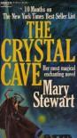 The Crystal Cave (Merlin/Arthurian Saga, #1) - Mary Stewart
