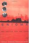 Enigma: The Battle for the Code - Hugh Sebag-Montefiore
