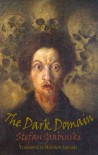 The Dark Domain (Dedalus European Classics) - Stefan Grabinski