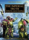 The Imperial Truth - Laurie Goulding, Nick Kyme, Gav Thorpe, Graham McNeill, Aaron Dembski-Bowden, James Swallow, Rob   Sanders