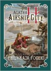 Agatha H. and the Airship City - Phil Foglio, Kaja Foglio