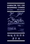 Character Text for Beginning Chinese - John DeFrancis