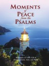 Moments of Peace from the Psalms - Bethany House