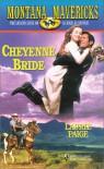 Cheyenne Bride (Silhouette Montana Mavericks Series, No. 2) - Paige
