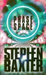 Phase Space: Stories From The Manifold And Elsewhere - Stephen Baxter