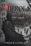 Ex-Heroes  - Peter Clines, Jay Snyder, Khristine Hvam