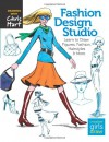 Fashion Design Studio: Learn to Draw Figures, Fashion, Hairstyles & More - Christopher Hart