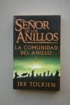 La Comunidad del Anillo (El Señor de los Anillos, #1) - J.R.R. Tolkien