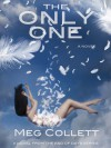 The Only One - Meg Collett