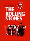 According to the Rolling Stones - Mick Jagger, Keith Richards, Charlie Watts, Ronnie Wood