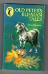 Old Peter's Russian Tales (Puffin Books) - Arthur Ransome