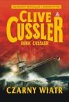 Czarny wiatr - Clive Cussler, Dirk Cussler