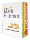 The Mini Minimalist: Simple Recipes for Satisfying Meals - Mark Bittman