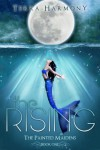 The Rising (The Painted Maidens Trilogy) - Terra Harmony
