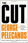 By George Pelecanos:The Cut (Spero Lucas) [Hardcover] - -Reagan Arthur Books-