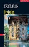 Dreizehn - Wolfgang Hohlbein, Heike Hohlbein