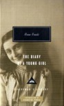The Diary of a Young Girl - Anne Frank, Otto Frank, Mirjam Pressler, Francine Prose