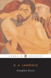 The Complete Poems of D. H. Lawrence - D.H. Lawrence, Vivian de Sola Pinto, Warren Roberts