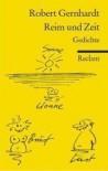 Reim und Zeit: Gedichte - Robert Gernhardt