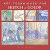 Art Techniques for Sketch & Color - Paul Taggart