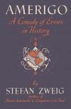 Amerigo a Comedy of Errors in History - Stefan Zweig, Andrew St. James, Sam Sloan