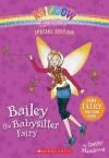 Rainbow Magic Special Edition: Bailey the Babysitter Fairy - Daisy Meadows