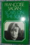Scars On The Soul: A Novel - Françoise Sagan