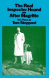 Real Inspector Hound and After Magritte (Play) - Tom Stoppard