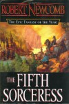 The Fifth Sorceress (Chronicles of Blood and Stone, Book 1) - Robert Newcomb
