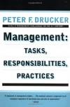 Management: Tasks, Responsibilities, Practices - Peter F. Drucker
