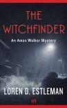 The Witchfinder - Loren D. Estleman