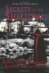 Secrets in the Shallows (Monastery Murders) (Volume 1) - 'Karen Vance Hammond',  'Kimberly Brouillette'
