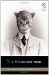 The Meowmorphosis (Quirk Classics) - Franz Kafka;Cook Coleridge