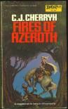 Fires of Azeroth - C.J. Cherryh