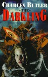 The Darkling - Charles Butler