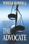 The Advocate: 1 - Teresa Burrell