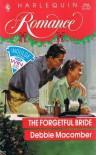 The Forgetful Bride (Harlequin Romance, No. 3166) - Debbie Macomber