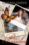 Paradox (Travelers, #2) - Claudia Lefeve