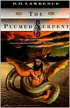 The Plumed Serpent - D. H. Lawrence,  William York (Introduction)