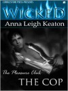 The Cop - Anna Leigh Keaton