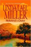 McKettrick's Choice  - Linda Lael Miller