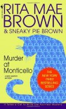 Murder at Monticello - Rita Mae Brown, Sneaky Pie Brown, Wendy Wray