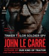Tinker Tailor Soldier Spy: A George Smiley Novel - John le Carré, John le Carré, Michael Jayston
