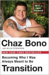 Transition: Becoming Who I Was Always Meant to Be - Chaz Bono, Billie Fitzpatrick