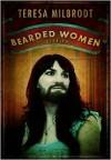 Bearded Women Stories - Teresa Milbrodt