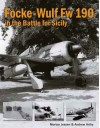 Focke-Wulf Fw 190 in the Battle for Sicily - Morten Jessen, Andrew Arthy