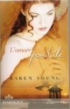 L'amore possibile - Karen Young