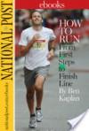 How To Run - Ben Kaplan