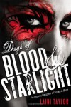 Days of Blood & Starlight (Daughter of Smoke and Bone) 1st (first) Edition by Taylor, Laini [2012] - Laini Taylor